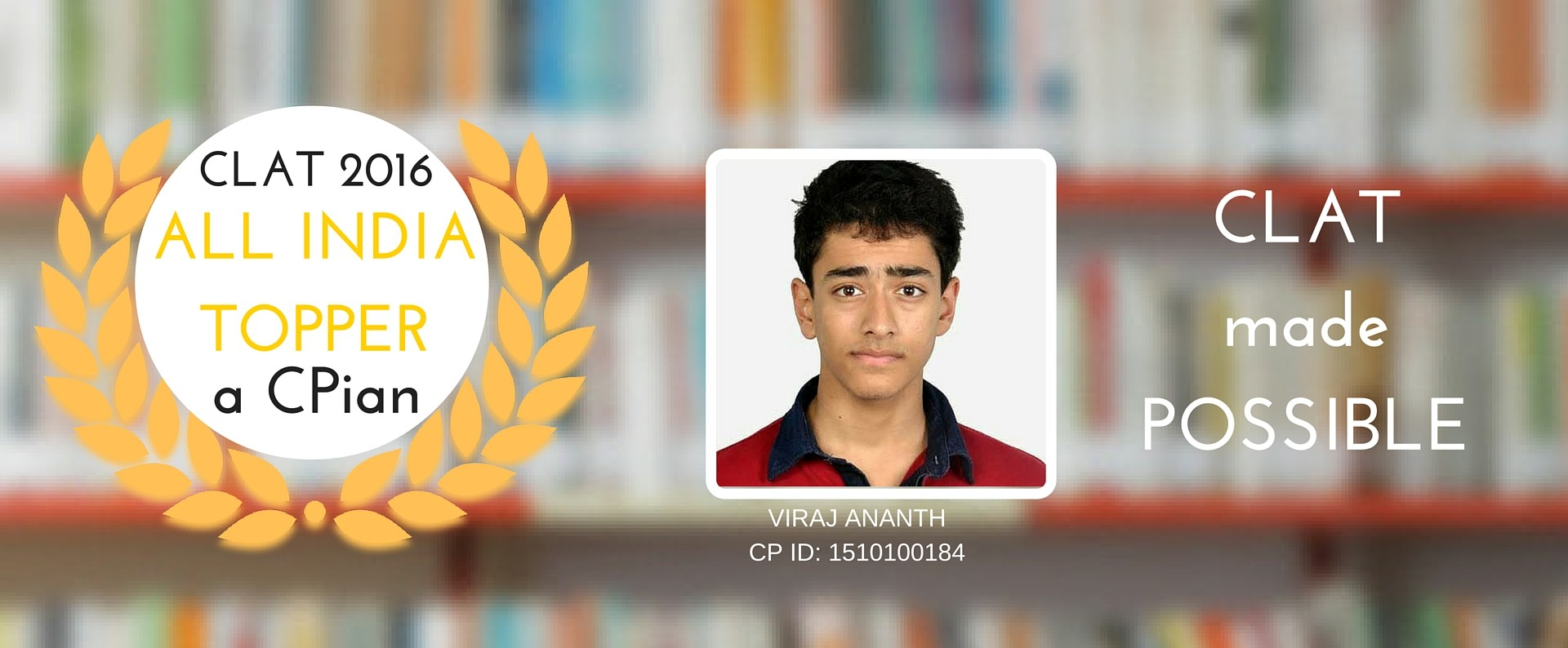 CLAT ALL INDIA TOPPER VIRAJ ANANTH STUDENT OF CLAT POSSIBLE