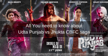 All You need to know about Udta Punjab vs Jhukta CBFC saga