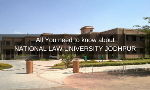 All You need to know about NATIONAL LAW UNIVERSITY JODHPUR Campus