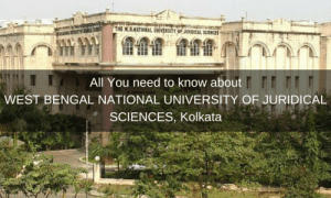 All You need to know about West Bengal National University of Juridical Sciences