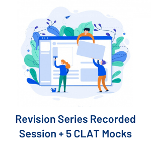 Revision Series Recorded Session + 5 CLAT Mocks